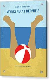 No765 My Weekend At Bernies Minimal Movie Poster Acrylic Print by Chungkong Art