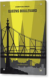 No776 My Queens Boulevard Minimal Movie Poster Acrylic Print by Chungkong Art