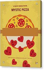 No846 My Mystic Pizza Minimal Movie Poster Acrylic Print