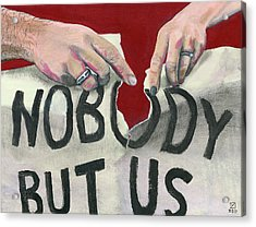 Nobody But Us Acrylic Print