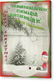 Not A Bad Little Tree Acrylic Print