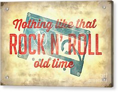 Nothing Like That Old Time Rock N Roll Wall Painting Acrylic Print by Edward Fielding