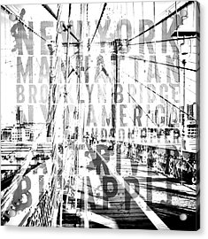 Nyc Brooklyn Bridge Typography No2 Acrylic Print