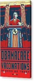 Obmacare In Meds We Trust Acrylic Print by Seaton Brown