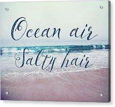 Ocean Air Salty Hair Acrylic Print