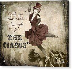 Off To Join The Circus Acrylic Print by Mindy Sommers