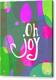 Acrylic Print featuring the painting Oh Joy by Lisa Weedn