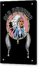 Old Amercia Acrylic Print