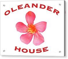 Oleander House Acrylic Print