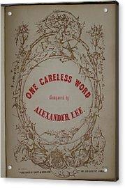 One Careless Word Sheet Music Cover Art  Acrylic Print by Jake Hartz