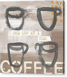 One Cup At A Time- Art By Linda Woods Acrylic Print by Linda Woods