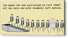One Curriculum Acrylic Print by David S Reynolds