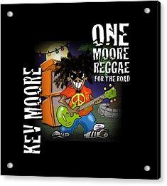 One Moore Reggae Acrylic Print