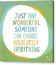One Wonderful Someone Acrylic Print