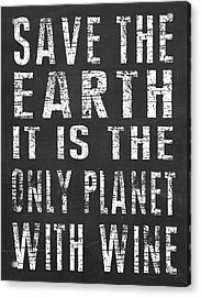 Acrylic Print featuring the digital art Only Planet With Wine by Jaime Friedman