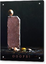 Ooops Acrylic Print by Larry Preston