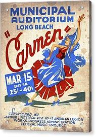 Opera Carmen In Long Beach - Vintage Poster Vintagelized Acrylic Print