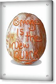 Orange Is The New Quack Acrylic Print by Susan Maxwell Schmidt