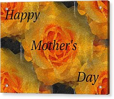 Orange You Lovely Mothers Day Acrylic Print by Tim Allen