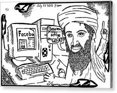 Osaman Bin Laden On Facebook By Yonatan Frimer Acrylic Print