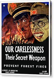 Our Carelessness - Their Secret Weapon Acrylic Print