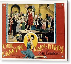 Our Dancing Daughters, Joan Crawford Acrylic Print by Everett