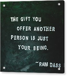 Painted Quote - Ram Dass Acrylic Print by Melissa Moore