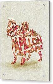 Papillon Dog Watercolor Painting / Typographic Art Acrylic Print