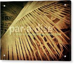 Paradise Defined Acrylic Print