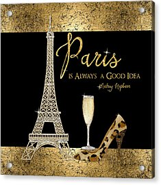 Paris Is Always A Good Idea - Audrey Hepburn Acrylic Print