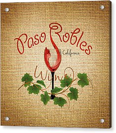 Paso Robles Wine And Burlap Acrylic Print