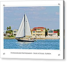 Passe A Grille Sailboat Acrylic Print by Stephanie Hayes