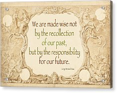 Past And Future- Quote Acrylic Print by Italian Art