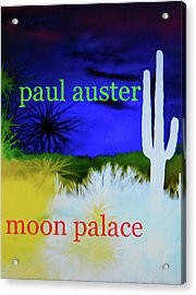Paul Auster Poster Moon Palace Acrylic Print