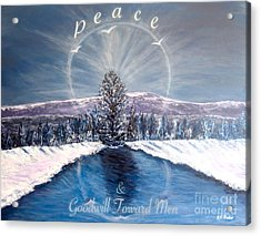 Peace And Goodwill Toward Men With Quote Acrylic Print by Kimberlee Baxter