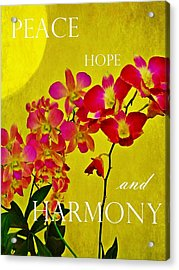 Peace Hope And Harmony Acrylic Print