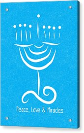 Peace Love And Miracles With Menorah Acrylic Print by Linda Woods