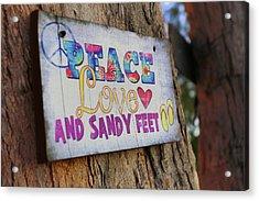 Peace Love And Sandy Feet Acrylic Print