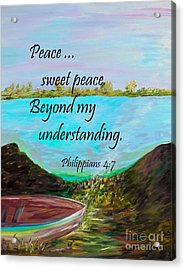 Peace Sweet Peace Acrylic Print by Eloise Schneider