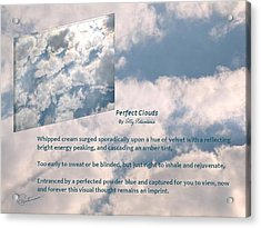 Perfect Clouds Acrylic Print