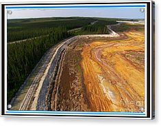 Perfect Poster Of An Ugly Polluted Landscape Of North America Read Canada Acrylic Print by Navin Joshi