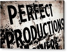 Acrylic Print featuring the photograph Perfect Productions by Gray  Artus