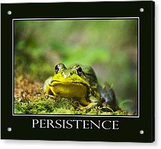 Persistence Inspirational Motivational Poster Art Acrylic Print by Christina Rollo