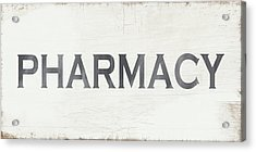 Pharmacy Sign- Art By Linda Woods Acrylic Print by Linda Woods