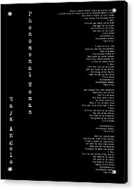 Phenomenal Woman By Maya Angelou - Feminist Poetry Acrylic Print