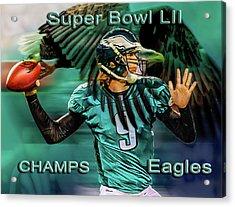 Philadelphia Eagles - Super Bowl Champs Acrylic Print