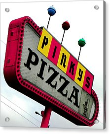 Pinky Is My Name And Pizza Is My Game Acrylic Print