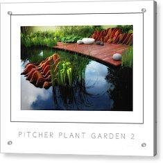 Pitcher Plant Garden 2 Poster Acrylic Print