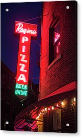 Pizzeria Regina Boston Ma North End Thacher Street Neon Sign Acrylic Print