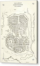 Plan Of Ancient Jerusalem As It Was Presumed To Be At The Time Of Jesus Christ Acrylic Print by English School